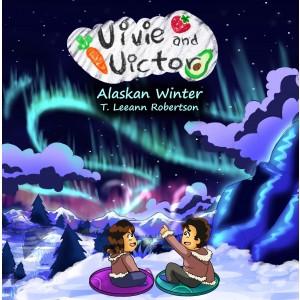 Vivie and Victor Vegan Adventures: Alaskan Winter