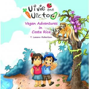 Vivie and Victor Vegan Adventures: In Costa Rica